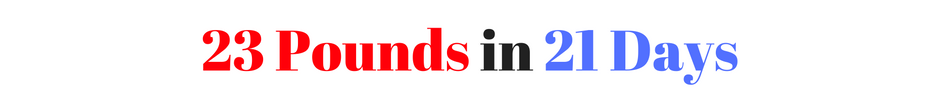 23 pounds in 23 days