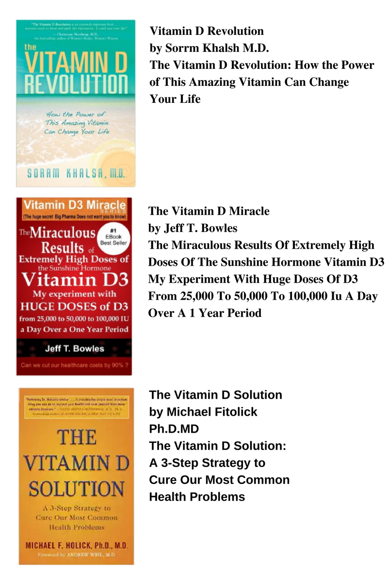 The Vitamin D Revolution- How the Power of This Amazing Vitamin Can Change Your Life
